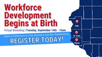 EDC Virtual Workshop | Workforce Development Begins at Birth