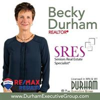 Becky Durham, MS, REALTOR, SRES, ASP - Licensed in WI & MN