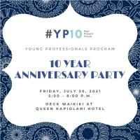 YP 10 Year Anniversary Party