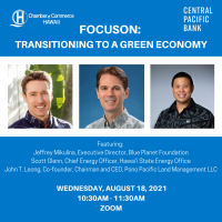 FocusOn: Transitioning to a Green Economy, sponsored by Central Pacific Bank