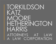 Torkildson Katz Hetherington Harris & Knorek