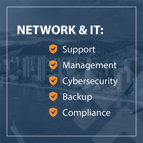 Network & IT Support, Management, Cybersecurity, Backup, Compliance