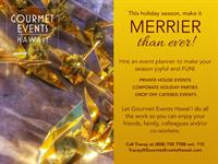 Holiday Event Coordination by Gourmet Events Hawaii