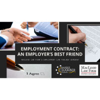 Employment Contract- An Employer's Best Friend: MacLeod Law Firm's Employment Law Toolbox Seminar