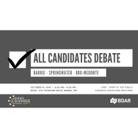 All Candidates Debate: Barrie - Springwater - Oro-Medonte - October 10, 2019