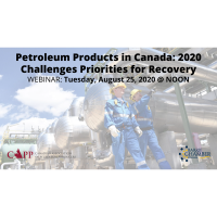 FREE WEBINAR: Petroleum Products in Canada: 2020 Challenges & Priorities for Recovery