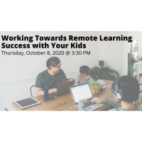 FREE WEBINAR: Working Towards Remote Learning Success with Your Kids