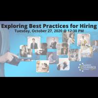 FREE WEBINAR: Exploring Best Practices for Hiring