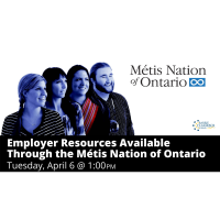FREE WEBINAR: Employer Resources Available Through the Métis Nation of Ontario