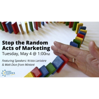 FREE WEBINAR: Stop the Random Acts of Marketing