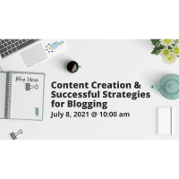 FREE WEBINAR: Content Creation and Successful Strategies for Blogging