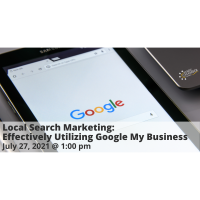 FREE WEBINAR: Local Search Marketing: Effectively Utilizing Google My Business