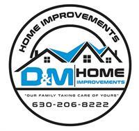 D & M Home Improvements Corp.