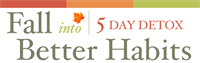 Feed Mind Body Soul Fall into Better Habits 5 Day Detox