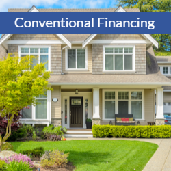 Strategies to get your Conventional Financing for less than 20% Down.