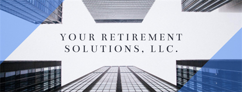 Your Retirement Solutions, LLC.