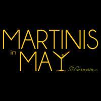 Martinis in May