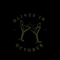 Canceled- Olives in October