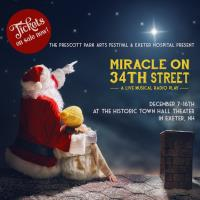 3RD ANNUAL HOLIDAY SHOW/Miracle on 34th Street