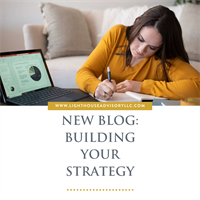 Lighthouse Blog: Building Your Strategy