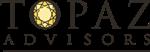 Topaz Advisors and Topaz Insurance, LLC