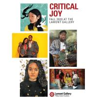 Lamont Gallery at Phillips Exeter Academy to Host CRITICAL JOY  Sept 15- Nov 21, 2020