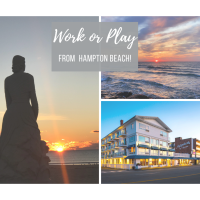 Ashworth by the Sea - Work or Play from Hampton Beach