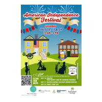 American Independence Festival July 10, 17 & 24 from 10 am - 4 pm  - Sign up to Volunteer!