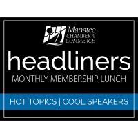 2020 Headliners Monthly Membership Lunch: Dr. Richard Barnhouse