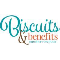 Biscuits & Benefits Member Reception - October 21, 2021