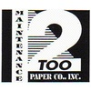 Maintenance Too Paper Co. Inc.