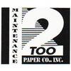Maintenance Too Paper Co. Inc.