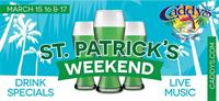 St. Patrick's Weekend at Caddy's Bradenton