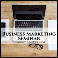 Business Marketing Seminar - How-To:  Facebook Ads