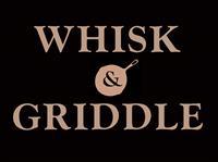 Whisk & Griddle