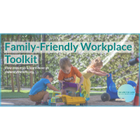 Community Partners Launch New Family-Friendly Workplace Toolkit for Employers & Families