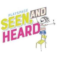 Seen AND Heard Experimental Playspace