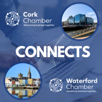 Cork Chamber CONNECTS with Waterford Chamber