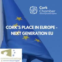 Communicating Europe: Cork's Place in Europe - Next Generation EU