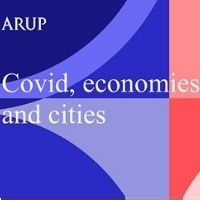 Arup: COVID, economies and cities - adapting for a new normal (start-time: 4pm)