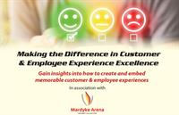 Marking the Difference in Customer & Employee Experience Excellence - Tickets Released Today