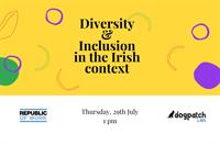 Diversity & Inclusion in the Irish context