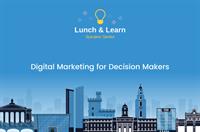 Digital Marketing for Decision Makers