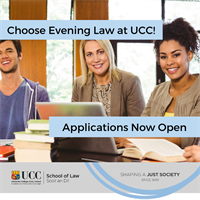 """Now is your time!"" – Apply for the UCC Evening Law Degree"