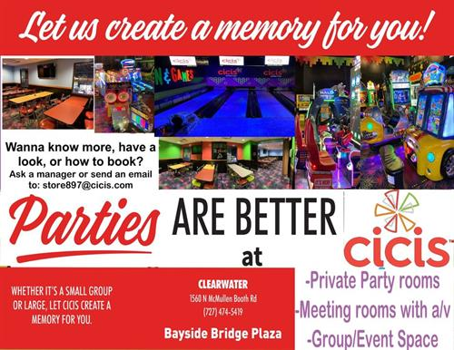 Parties are better at Cicis in Clearwater.