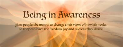 Being in Awareness