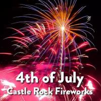 Fireworks in Castle Rock on Thursday, July 4th
