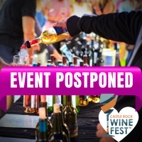 Castle Rock Chamber Postpones 17th Annual Castle Rock WineFest