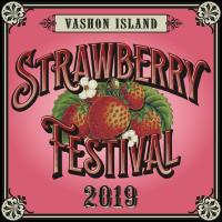 Vashon Island Strawberry Festival 2019
