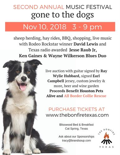 Join the second annual The Bonfire Texas Music Festival gone to the dogs November 10th!